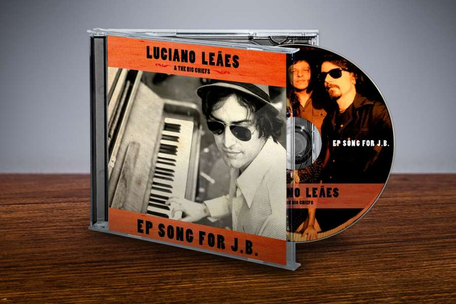 Luciano Leães & The Big Chiefs - Song for J.B. EP